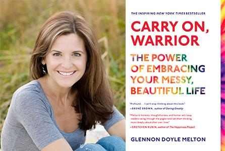 Glennon Doyle Melton will present Carry On, Warrior: The Power of ...