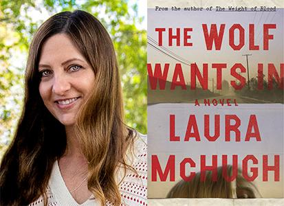 Laura McHugh will Present her New Hardcover Novel ~ The Wolf Wants In